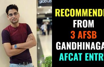 RECOMMENDED FROM 3 AFSB GANDHINAGAR AFCAT ENTRY