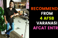 RECOMMENDED FROM 4 AFSB VARANASI AFCAT ENTRY