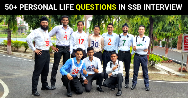 50+ PERSONAL LIFE QUESTIONS IN SSB INTERVIEW