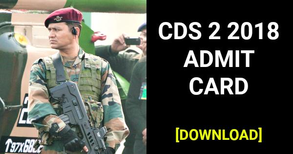 CDS 2 2018 ADMIT CARD