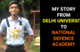 DELHI UNIVERSITY TO NATIONAL DEFENCE ACADEMY