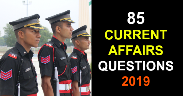 85 Most Probable Current Affairs Questions for SSB Interview