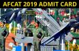 AFCAT 2019 ADMIT CARD