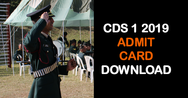 CDS 1 2019 ADMIT CARD DOWNLOAD