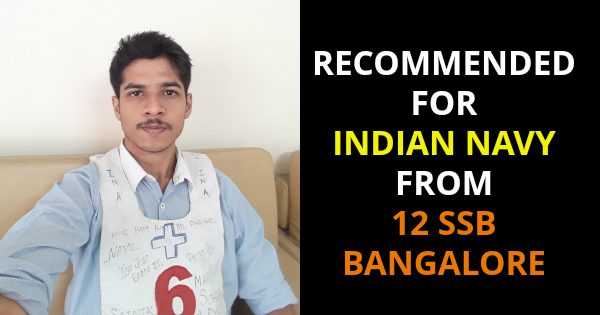 RECOMMENDED FOR INDIAN NAVY FROM 12 SSB BANGALORE