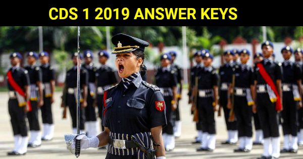 CDS 1 2019 ANSWER KEYS