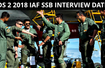 CDS 2 2018 Indian Air Force SSB Interview Date