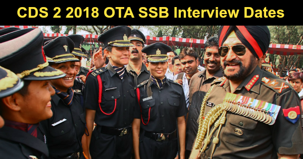 cds 2 2018 ota ssb interview dates