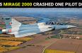 IAF'S MIRAGE 2000 CRASHED ONE PILOT DEAD