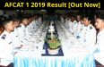 AFCAT 1 2019 Result [Out Now]