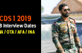 CDS 1 2019 SSB Interview Dates