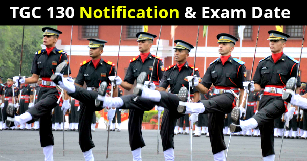 TGC 130 Notification and Exam Date