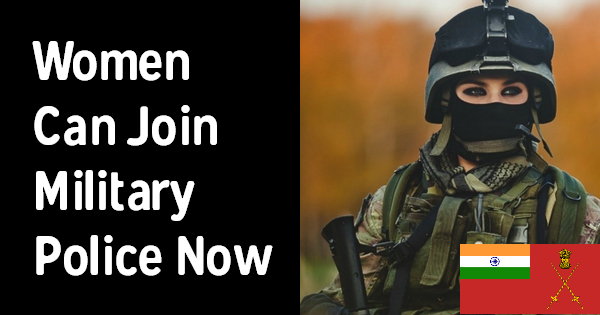 Women Can Join Military Police Now