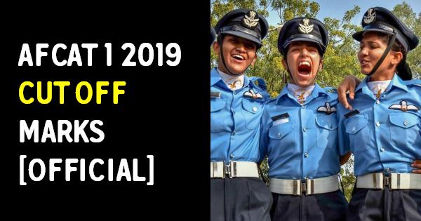 AFCAT 1 2019 CUT OFF MARKS [OFFICIAL]
