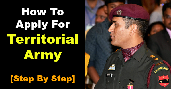 How To Apply For Territorial Army