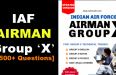 IAF AIRMAN Group 'X' [1500+ Questions]