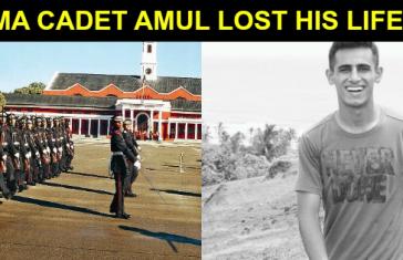 IMA CADET AMUL LOST HIS LIFE