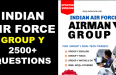 INDIAN AIR FORCE GROUP Y 2500+ QUESTIONS