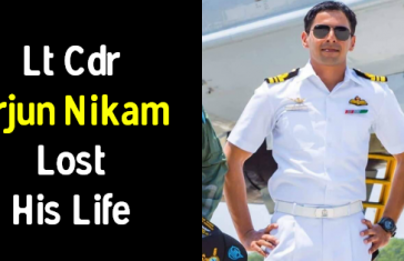Lt Cdr Arjun Nikam Lost His Life