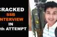 CRACKED SSB INTERVIEW IN 17th ATTEMPT