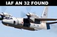 IAF AN 32 FOUND