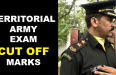 TERRITORIAL ARMY EXAM CUT OFF MARKS
