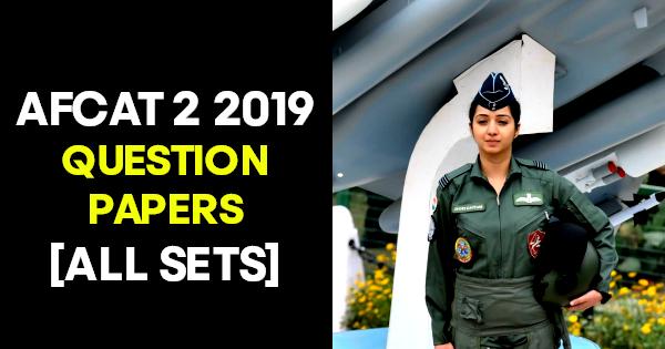 AFCAT 2 2019 QUESTION PAPERS [ALL SETS]
