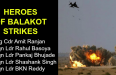 HEROES OF BALAKOT STRIKES