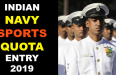INDIAN NAVY SPORTS QUOTA ENTRY 2019