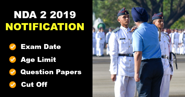 NDA 2 2019 Notification - National Defence Academy [ APPLY NOW]