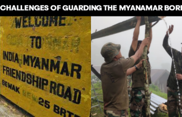The Challenges Of Guarding The Myanmar Border