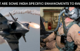What Are The Rafale's India Specific Enhancements?