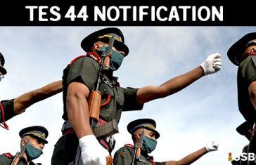 10+2 Technical Entry Scheme TES 44 Notification