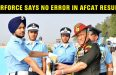 No Error In AFCAT Exam Result Says IAF