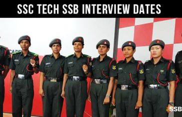 SSC Tech 56 & SSCW Tech 27 SSB Interview Dates