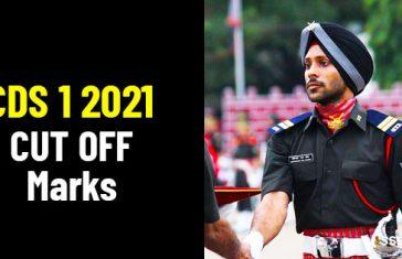 UPSC CDS 1 2021 Cut Off Marks [Expected] - IMA OTA AFA INA