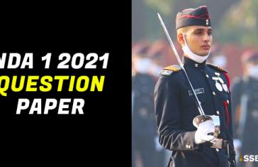 NDA 1 2021 Question Papers [ORIGINAL]