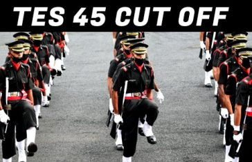 TES 45 Cut Off Marks Published By Indian Army